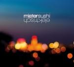 mister sushi Elektrisch