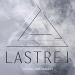 LASTREL - Schall und Rauch